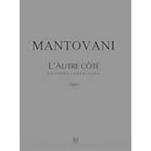 LEMOINE MANTOVANI BRUNO - L'AUTRE COTE - SOLI, CHOEUR, ORCHESTRE