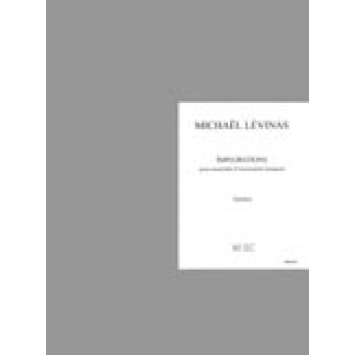 LEMOINE LEVINAS MICKAEL - IMPLORATIONS POUR ENSEMBLE D'INSTRUMENTS BAROQUES - CONDUCTEUR