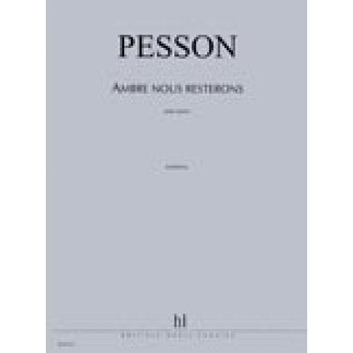 LEMOINE PESSON GERARD - AMBRE NOUS RESTERONS - PIANO