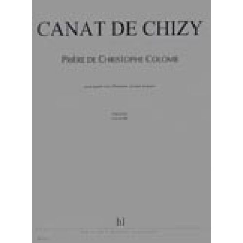 LEMOINE CANAT DE CHIZY E. - PRIERE DE CHRISTOPHE COLOMB - 4 VOIX D'HOMMES, RECITANT, PIANO