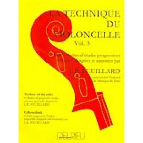 EDITION DELRIEU FEUILLARD LOUIS R. - TECHNIQUE DU VIOLONCELLE VOL.3