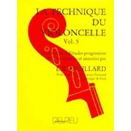 EDITION DELRIEU FEUILLARD LOUIS R. - TECHNIQUE DU VIOLONCELLE VOL.5