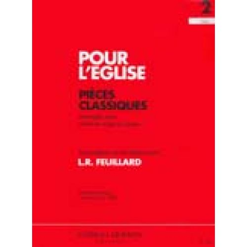 EDITION DELRIEU FEUILLARD LOUIS R. - POUR L'EGLISE VOL.2 - VIOLON, VIOLONCELLE, PIANO