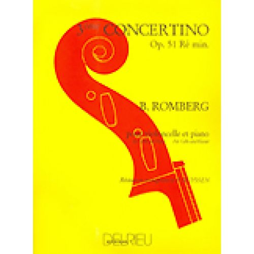 EDITION DELRIEU ROMBERG BERNHARD-HEINRICH - CONCERTINO N°3 OP.51 EN RÉ MIN. - VIOLONCELLE, PIANO
