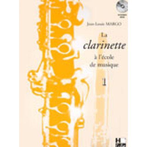 H. CUBE MARGO JEAN-LOUIS - LA CLARINETTE A L'ECOLE DE MUSIQUE VOL.1 VERSION EN UT + CD - CLARINETTE