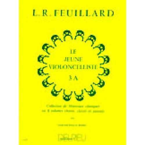 EDITION DELRIEU FEUILLARD LOUIS R. - JEUNE VIOLONCELLISTE (LE) VOL.3A