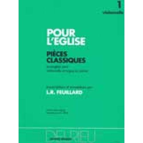 EDITION DELRIEU FEUILLARD LOUIS R. - POUR L'EGLISE VOL.1 - VIOLONCELLE, PIANO