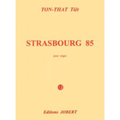 JOBERT TON THAT TIET - STRASBOURG 85 - ORGUE