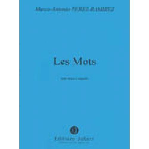 JOBERT PEREZ-RAMIREZ M.A. - LES MOTS - CHOEUR