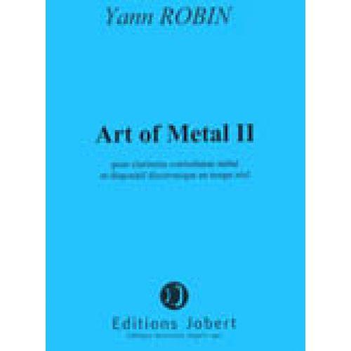 JOBERT ROBIN YANN - ART OF METAL II - CLARINETTE CONTREBASSE METAL, DISPOSITIF ELECTRONIQUE EN TEMPS REEL