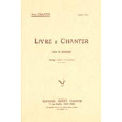 LEMOINE VILLATTE J. - LIVRE A CHANTER - CHANT