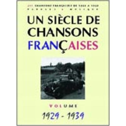 PAUL BEUSCHER PUBLICATIONS SIÈCLE CHANSONS FRANÇAISES 1929-1939 - PVG
