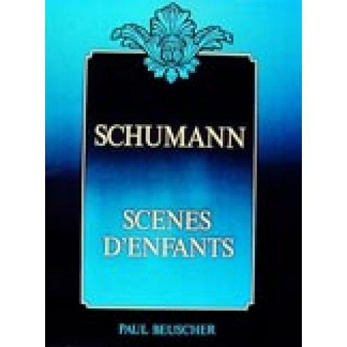 PAUL BEUSCHER PUBLICATIONS SCHUMANN R. - SCENES D'ENFANTS OP.15 - PIANO