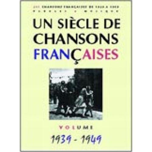 PAUL BEUSCHER PUBLICATIONS SIÈCLE CHANSONS FRANÇAISES 1939-1949 - PVG