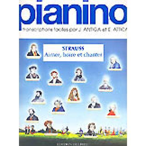 EDITION DELRIEU STRAUSS J. - AIMER, BOIRE ET CHANTER - PIANINO 31 - PIANO