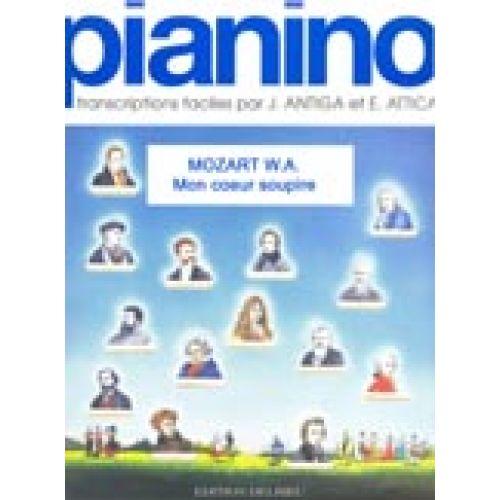 EDITION DELRIEU MOZART W.A. - MON COEUR SOUPIRE - PIANINO 42 - PIANO