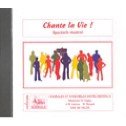 VAN DE VELDE FUGAIN MICHEL - CHANTE LA VIE ! - CD SEUL - SOLI, CHOEUR, ENSEMBLE