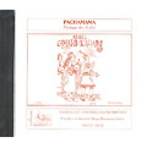 VAN DE VELDE ALIAGA E./ ANDRE D. - PACHAMAMA - CD SEUL - SOLI, CHOEUR, ENSEMBLE