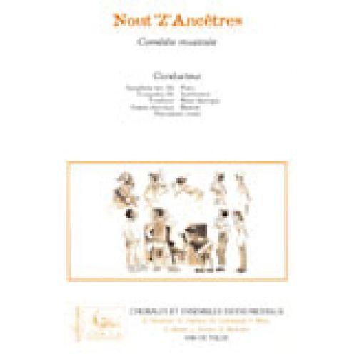 VAN DE VELDE NOUT'Z'ANCETRES (CONDUCTEUR ET MATERIEL) - SOLI, CHOEUR, ENSEMBLE