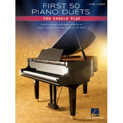 HAL LEONARD FIRST 50 PIANO DUETS YOU SHOULD PLAY - 4-HAND PIANO