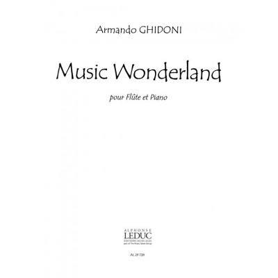 LEDUC GHIDONI A. - MUSIC WONDERLAND - FLÛTE ET PIANO
