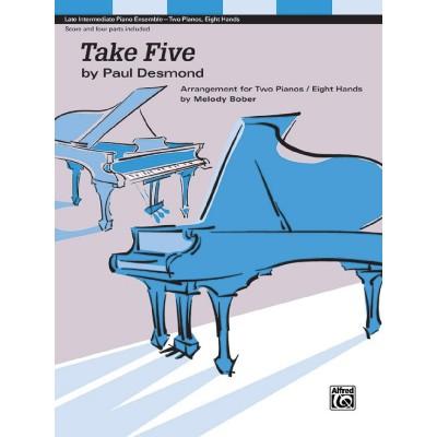 ALFRED PUBLISHING PAUL DESMOND - TAKE FIVE - 2 PIANOS 8 MAINS