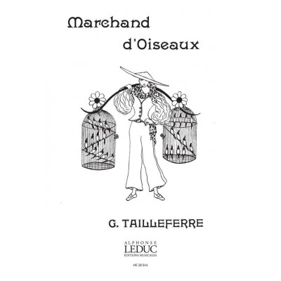 HEUGEL TAILLEFERRE GERMAINE - MARCHAND D'OISEAUX 2 PIANOS