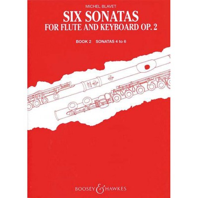 BOOSEY & HAWKES BLAVET MICHEL - SIX SONATAS OP. 2/4-6 BAND 2 - FLUTE AND PIANO