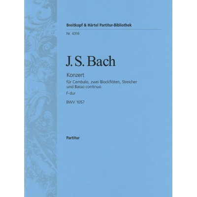 EDITION BREITKOPF BACH JOHANN SEBASTIAN - CEMBALOKONZERT F-DUR BWV 1057 - HARPSICHORD, STRINGS