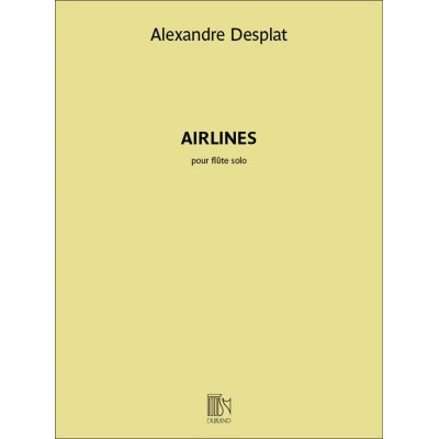 DURAND DESPLATS ALEXANDRE - AIRLINES - FLUTE TRAVERSIERE
