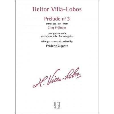 EDITION MAX ESCHIG VILLA-LOBOS HEITOR - PRELUDE N° 3 EXTRAIT DES CINQ PRELUDES GUITARE