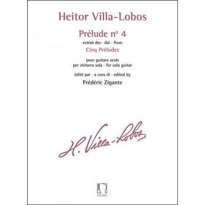 EDITION MAX ESCHIG VILLA-LOBOS HEITOR - PRELUDE N° 4 EXTRAIT DES CINQ PRELUDES GUITARE