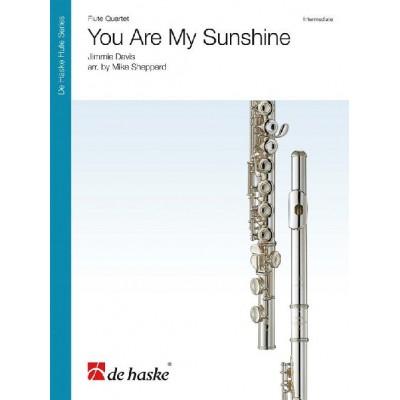 DEHASKE JIMMIE DAVIS - YOU ARE MY SUNSHINE - QUATUOR DE FLUTES TRAVERSIERES