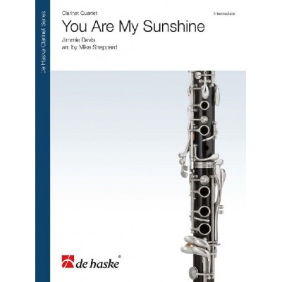 DEHASKE JIMMIE DAVIS - YOU ARE MY SUNSHINE - CLARINETS QUARTET