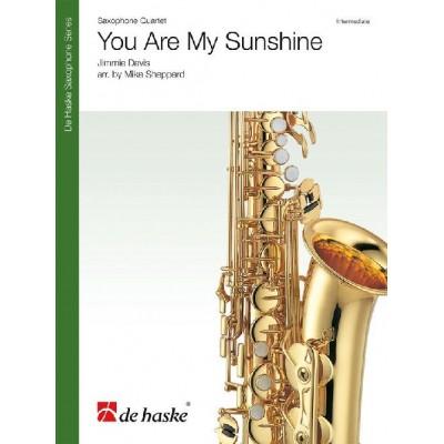 DEHASKE JIMMIE DAVIS - YOU ARE MY SUNSHINE - QUATUOR DE SAXOPHONES