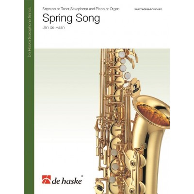 DEHASKE JAN DE HAAN - SPRING SONG - TENOR OR SOPRANO SAXOPHONE AND PIANO OR ORGAN
