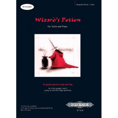 EDITION PETERS LUMSDEN CAROLINE / ATTWOOD BEN - WIZARD'S POTION (SHEET MUSIC & CD) FREE SAMPLER BOOKS FOR STRING TE