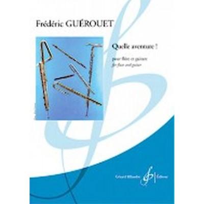 BILLAUDOT GUEROUET F. - QUELLE AVENTURE ! - FLUTE ET GUITARE