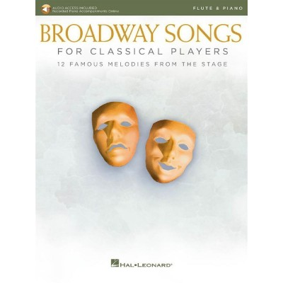 HAL LEONARD BROADWAY SONGS FOR CLASSICAL PLAYERS