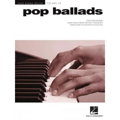 HAL LEONARD POP BALLADS - JAZZ PIANO SOLOS SERIES VOLUME 56