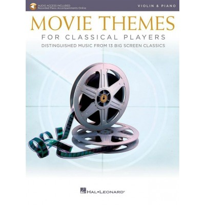 HAL LEONARD MOVIE THEMES FOR CLASSICAL PLAYERS-VIOLIN & PIANO