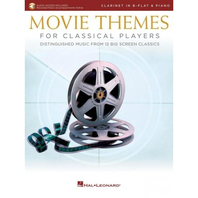 HAL LEONARD MOVIE THEMES FOR CLASSICAL PLAYERS-CLARINET & PIAN