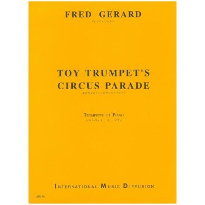 IMD ARPEGES FRED GERARD - TOY TRUMPET'S CIRCUS PARADE - TROMPETTE ET PIANO