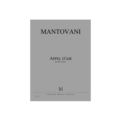 LEMOINE MANTOVANI BRUNO - APPEL D'AIR - FLUTE, PIANO