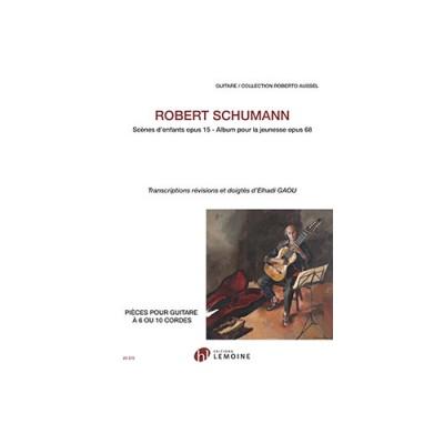LEMOINE SCHUMANN ROBERT - SCENES D'ENFANTS OP.15 / ALBUM POUR LA JEUNESSE OP.68 GUITARE