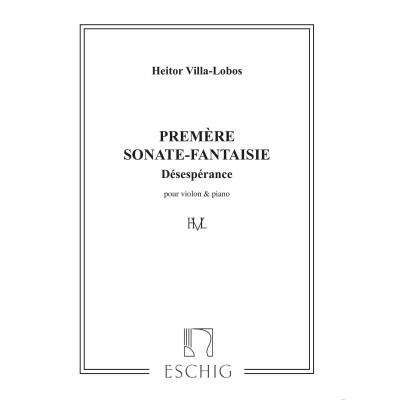 EDITION MAX ESCHIG VILLA-LOBOS - SONATE FANTAISIE N 1 - VIOLON ET PIANO
