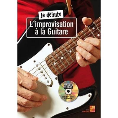PLAY MUSIC PUBLISHING ERIC LEMAIRE JE DÉBUTE L'IMPROVISATION À LA GUITARE