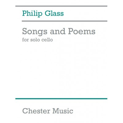 CHESTER MUSIC GLASS PH. - SONGS AND POEMS - CELLO SOLO