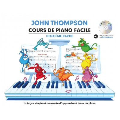 THE WILLIS MUSIC COMPANY COURS DE PIANO FACILE - DEUXIEME PARTIE