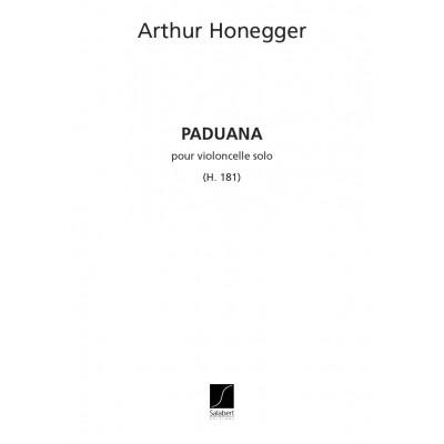SALABERT HONEGGER - PADUANA - VIOLONCELLE SEUL